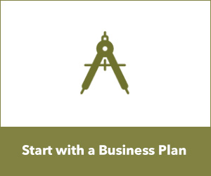 Start with a Business Plan