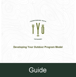 Guide - Developing Your Outdoor Program Model