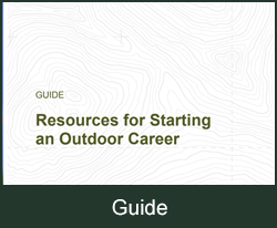 Guide Resources for Starting and Outdoor Career